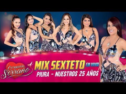 Corazón Serrano - Mix Sexteto | En Vivo en Piura