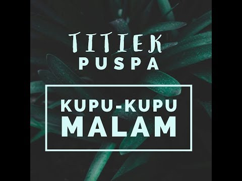 Titiek Puspa - Kupu-kupu Malam [OFFICIAL]