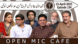 Open Mic Cafe with Aftab Iqbal | Guest Saqib Azhar | Episode 134 | 13 April 2021 | GWAI
