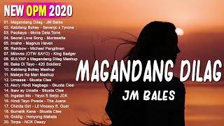 Download Top 100 New OPM 2020 November: Magandang Dilag - Kabilang Buhay - Paubaya - Umaasa...