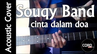 Cinta Dalam Doa - SouQy Band  [Acoustic Guitar Cover]