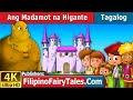 Ang Madamot Na Higante | Kwentong Pambata | Mga Kwentong Pambata | Filipino Fairy Tales