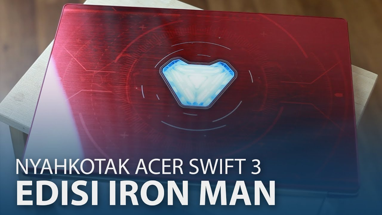 Nyahkotak : Acer Swift 3 Iron Man