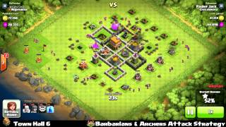 Clash of clans - Town Hall 6 Barbarians & Archers Strategy - 162k loots