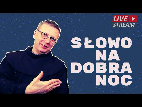 o. Franciszek Krzysztof Chodkowski. Trudny los Proroka. Słowo na Dobranoc  171 
