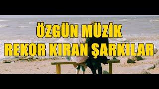 Özgün Müzik Rekor Kıran Şarkılar [HD - KESİNTİSİZ] screenshot 4