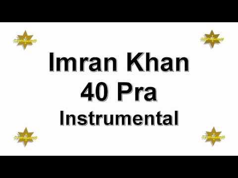 Imran Khan - 40 Pra Instrumental