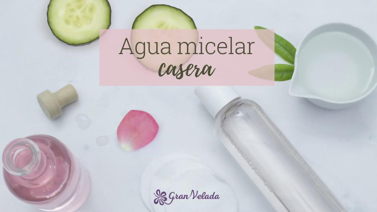 Agua Micelar Casera Youtube