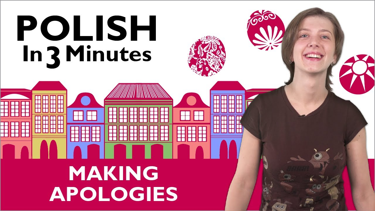 Learn Polish  Polish In 3 Minutes  How To Apologize In Poland  Youtube