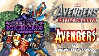 Saturday Morning Scrublords - Avengers in Galactic Earth Storm for Battle
