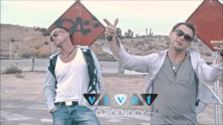 Zespół Vivat - O północy (Official Audio Summer 2015)