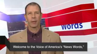 Learning New Word, American English,VOA learning English,VOA special English, collection 8