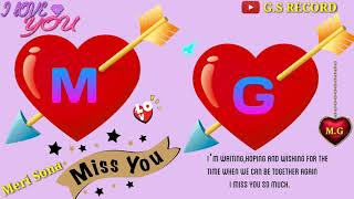 M 💘 G Letter 3D WhatsApp Status / I Miss You M 💔 G Letter Name WhatsApp 🌹 Status G.S Record