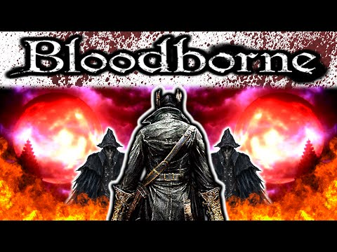 Bloodborne: Blinded by Blood - THE BLOOD MOON RISES