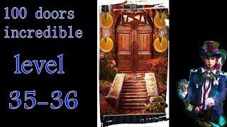100 doors incredible,Walkthrough/Невероятный мир прохождение level-35 36