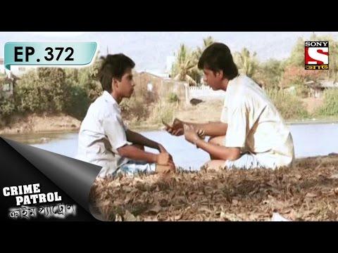Crime Patrol - ক্রাইম প্যাট্রোল (Bengali) - Ep 372 - Kings & Pawns (Part-1)