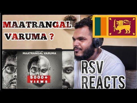Download MAATRANGAL VARUMA   JEEVANANDHAN RAM   FT. VIJEN   ARULSELLVAM   Tamil   Sri Lankan   RSV Reacts