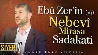 Ebû Zer'in (ra) Nebevî Mirasa Sadakati | Muhammed Emin Yıldırım