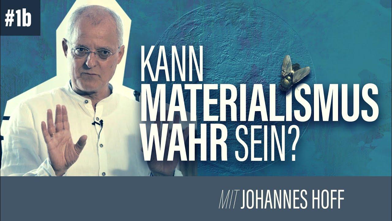 KANN MATERIALISMUS WAHR SEIN?