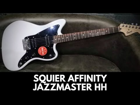 Squier By Fender Affinity Jazzmaster HH Review