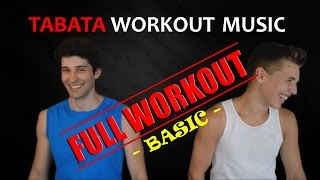 Tabata Workout Music - FULL WORKOUT - Basic