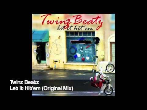 Twinz Beatz - Let It Hit'em (Original Mix)