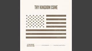Play Thy Kingdom Come