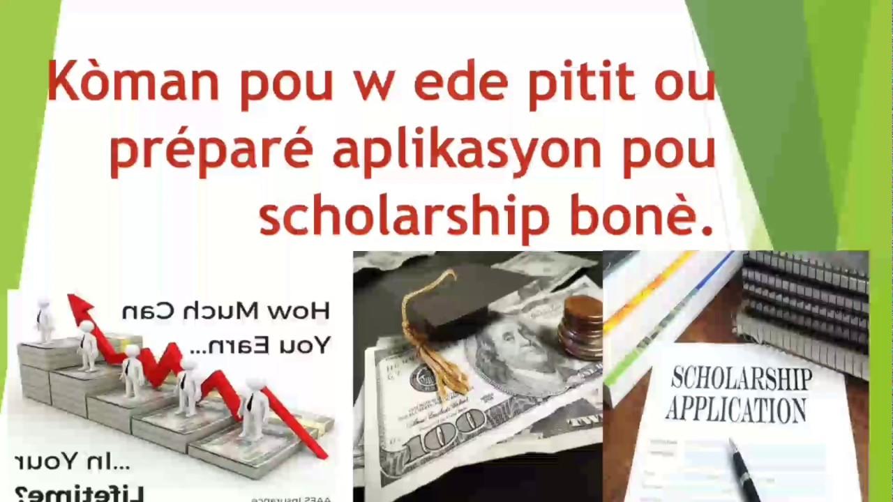 Koman Pou W Ede Pitit Ou Fe Aplikasyon Pou Scholarship Youtube