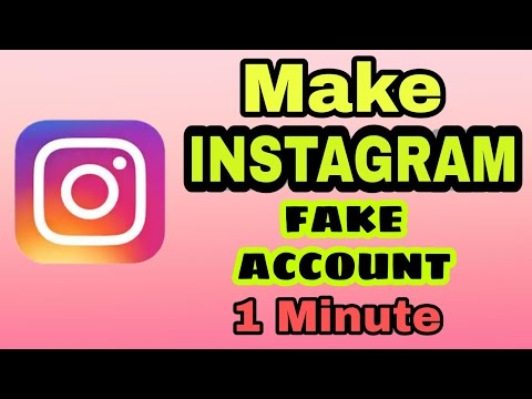 How To Make Fake Account On INSTAGRAM