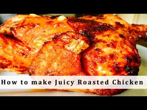 how to make juicy whole chicken