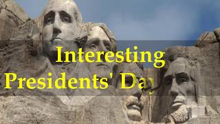 Interesting Presidents' Day Facts