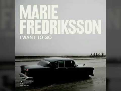 MARIE FREDRIKSSON❤ I WANT TO GO