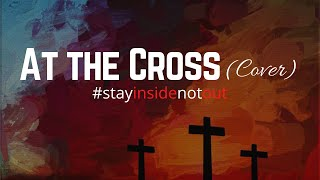 At The Cross [Love Ran Red] - Chris Tomlin [InsideOut Cover]
