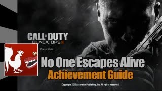 Call of Duty_ Black Ops 2 - No One Escapes Alive Guide