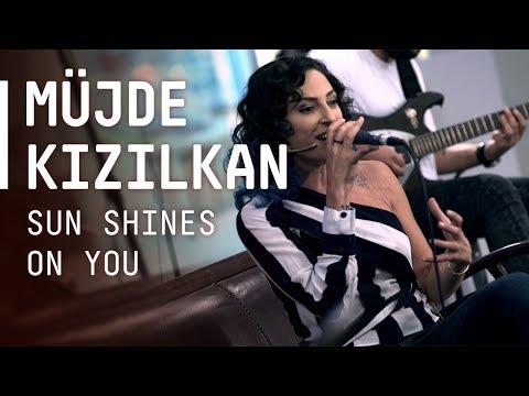 Müjde Kızılkan / @Akustikhane / Sun Shines On You