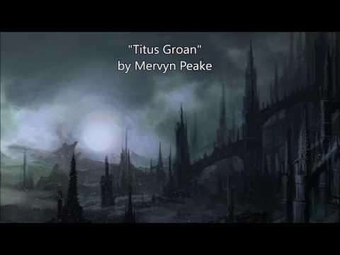 "Ashe Reads: ""Titus Groan"" by Mervyn Peake"