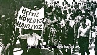 """Türk Sosyalist Şarkısı: """"16 Haziran Marşı"""""""