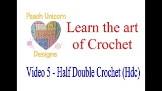 video 5 how to do a half double crochet stitch hdc learn to crochet us terminology