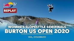 Women's Slopestyle Semifinals | Burton US Open 2020 - FULL REPLAY