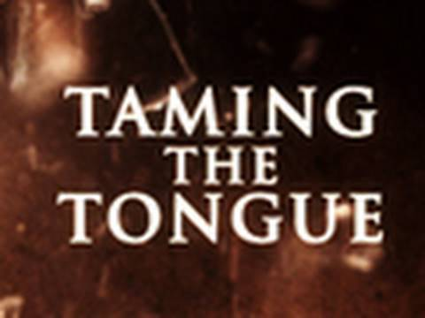 Christian Maturity - Taming the Tongue - Part 1 - Tim Conway