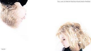 Sallan ja Miron matka maailman ympäri: Talvi (official video)