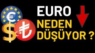 EURO NEDEN DÜŞÜYOR...? NE ZAMAN YÜKSELİR...?