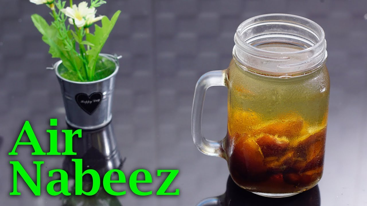 Cara Membuat Air Nabeez Kurma Infused Water Youtube