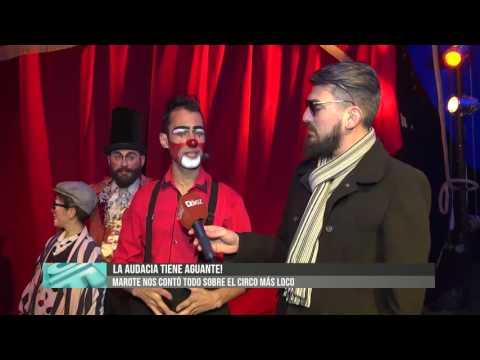 Ddiez | Marote nos contó todo sobre el Circo La Audacia