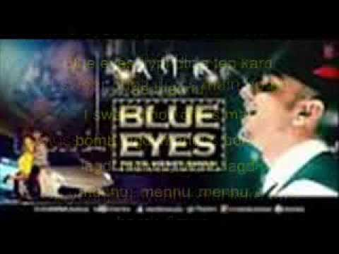 Blue eyes Yo yo Honey Singh~Lyrics+Free Mp3~