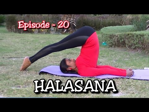 How to do Yoga Halasana (Plow pose) & Karnapidasana | EPS-20 | Dr.Suma