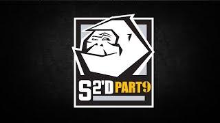 S2'd - Part 9