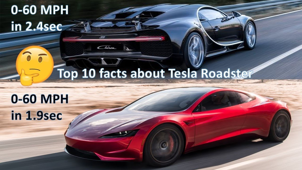 Tesla Roadster vs Bugatti Chiron   Top 10 facts about ...
