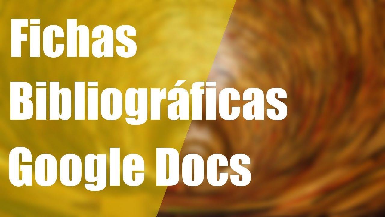 Cómo hacer fichas bibliográficas en Google Docs - Trabajos de ...