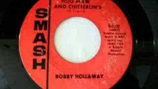 Bobby Hollaway - Cornbread, Hog Maw And Chitterlin's (1967)